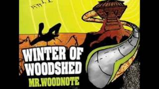 Mr Woodnote - Woodshed ft lilrhys