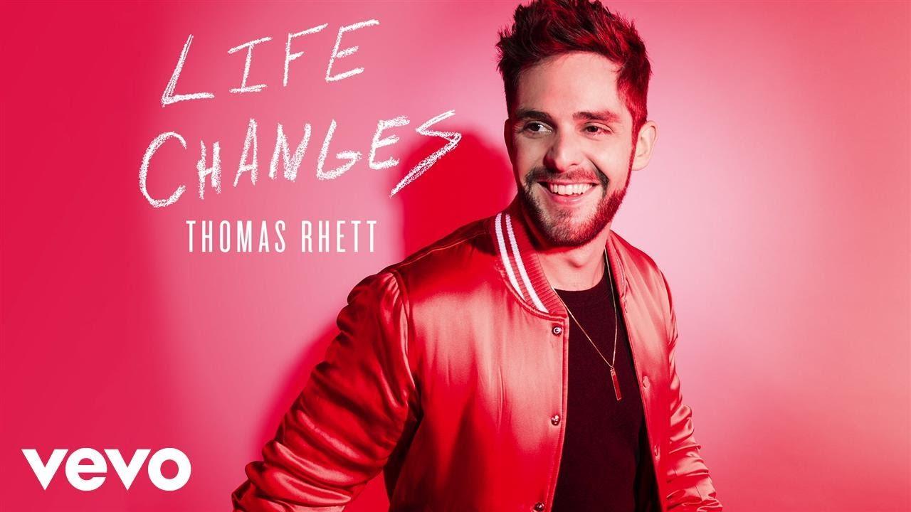 thomas rhett life changes mp3 free download