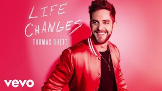 Thomas Rhett - Life Changes (Static Video) thumbnail