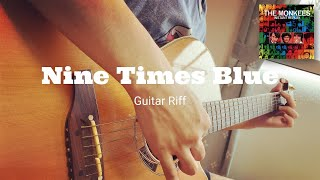 Nine Times Blue(Guitar Riff) - The Monkees cover