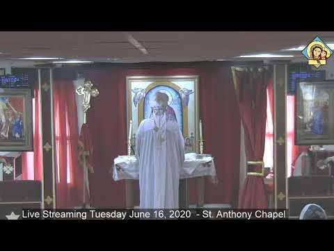 Holy Liturgy - Tuesday June 16, 2020