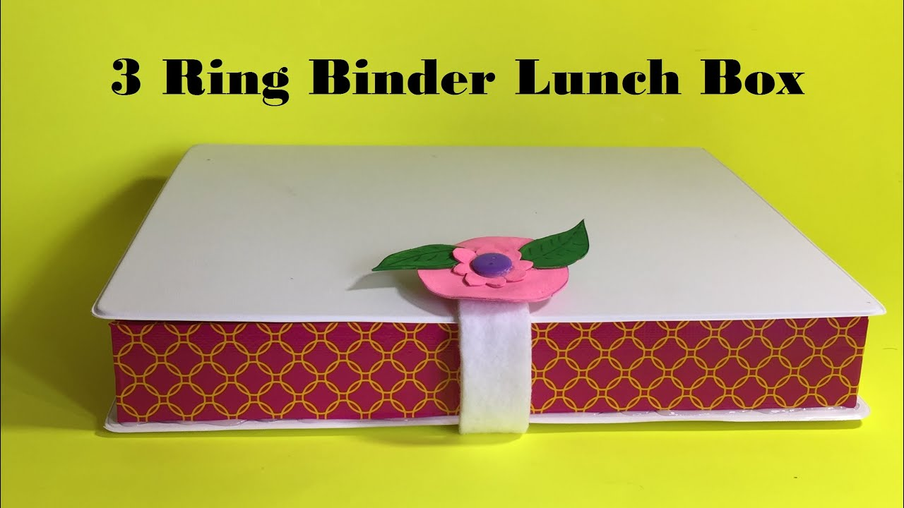 Diy lunch box how to make a lunch box using 3 ring binder for How to build a ring box