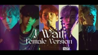 Video DAY6 - I Wait [Female Version] download MP3, 3GP, MP4, WEBM, AVI, FLV Maret 2018
