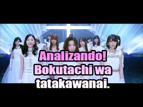 viendo el video de AKB48 - bokutachi wa tatakawanai