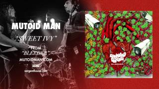 "Mutoid Man - ""Sweet Ivy"" (Official Audio)"