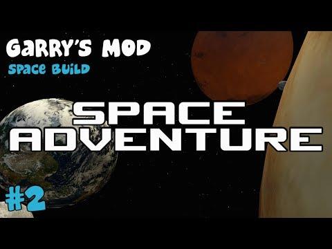 Space Adventure - Ep 2 (Garry's Mod Space Build)