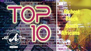 Gambar cover Top 10| Richest Black South Africans; Patrice Motsepe, Tokyo Sexwale, Cyril Ramaphosa