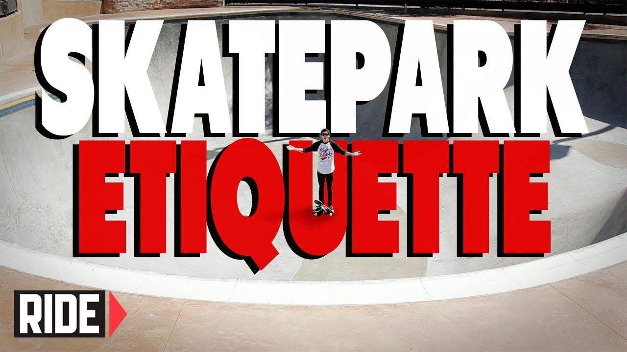 Skatepark Etiquette Basics With Spencer Nuzzi Youtube