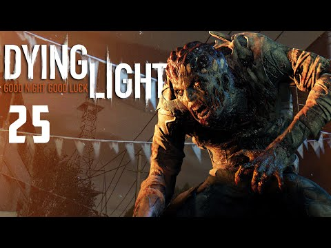 Dying Light: Old Town Ep.25