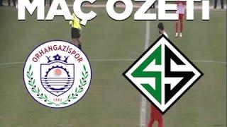 Orhangazispor - Sakaryaspor Maç Özeti