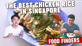 The Best Chicken Rice in Singapore: Food Finders EP7