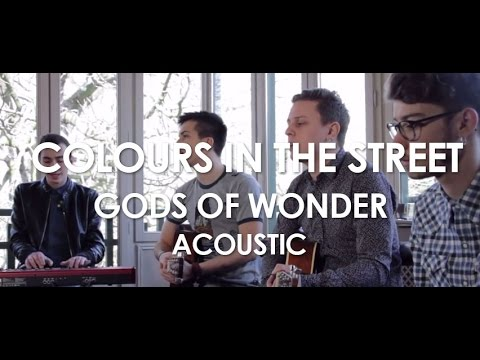 Colours In The Street - The Gods of wonder - Acoustic [Live in Paris]