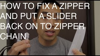 How to Fix a Zipper and Put a Slider on to Zipper Chain