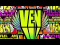 Dillon Francis - Ven (ft. Arcangel & Quimico Ultra Mega) (Official Lyric Video)