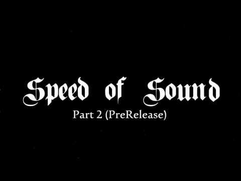 BTNH - Speed of Sound Part 2 (PreRelease)