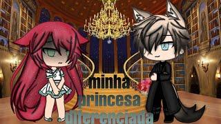 Minha princesa diferenciada♡mini filme parte 1/3♡