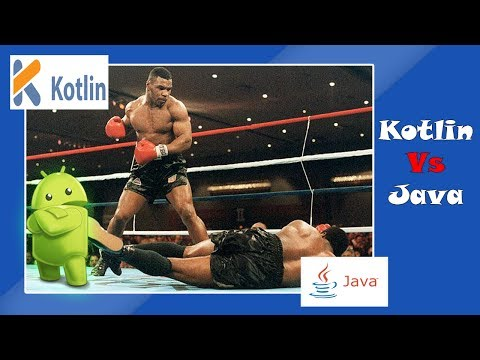 Kotlin Vs Java : Why develop Android Application using Kotlin ? [Android Studio Tutorials]