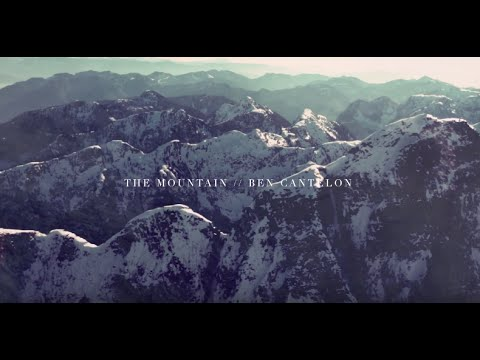 The Mountain Ben Cantelon The Ascent Official Lyric Video