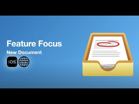 Feature Focus - New Document and Distribution