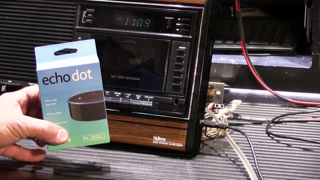 How To Use An Alexa Echo Dot With Your Nutone Radio Intercom System
