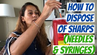 How To Dispose Oḟ Sharps (Needles & Syringes)