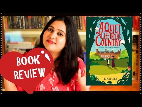 A Quiet Life in the Country by TE Kinsey | Book Review | Vintage Murder Mystery | Indian Booktuber