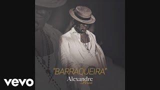Baixar Alexandre Pires - Barraqueira (Áudio)