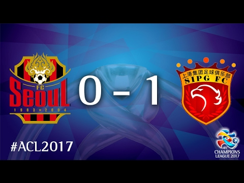 FC Seoul vs Shanghai SIPG (AFC Champions League 2017: Group Stage)