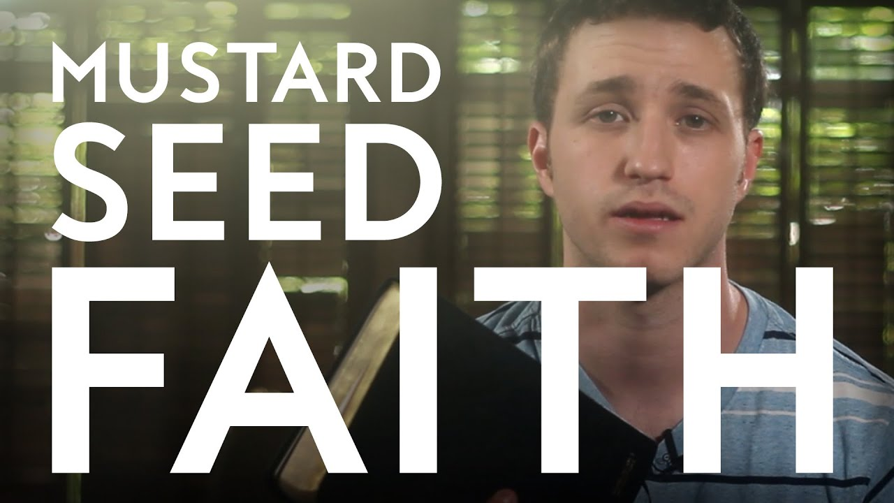 Mustard Seed Faith | Christian Sermon
