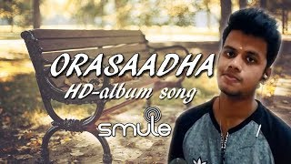 7Up Madras Gig Orasaadha Vivek - Mervin - Smule try by VinuRavichandr.mp3