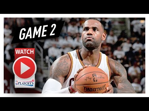 LeBron James Full Game 2 Highlights vs Pacers 2017 Playoffs - 25 Pts, 10 Reb, 7 Ast, 4 Blocks!