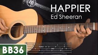happier - ed sheeran guitar tutorial