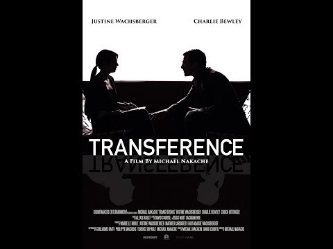 TRANSFERENCE  a film by Michaël Nakache  with Justine Wachsberger and Charlie Bewley