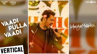 Meesaya Murukku   Vaadi Pulla Vaadi Vertical Video   Hiphop Tamizha, Aathmika, Vivek