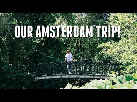 OUR AMSTERDAM TRIP!