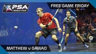 Squash: Free Game Friday - Matthew v Gawad - U.S. Open 2016