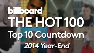 official-billboard-year-end-hot-100-countdown---the-10-biggest-songs-of-2014