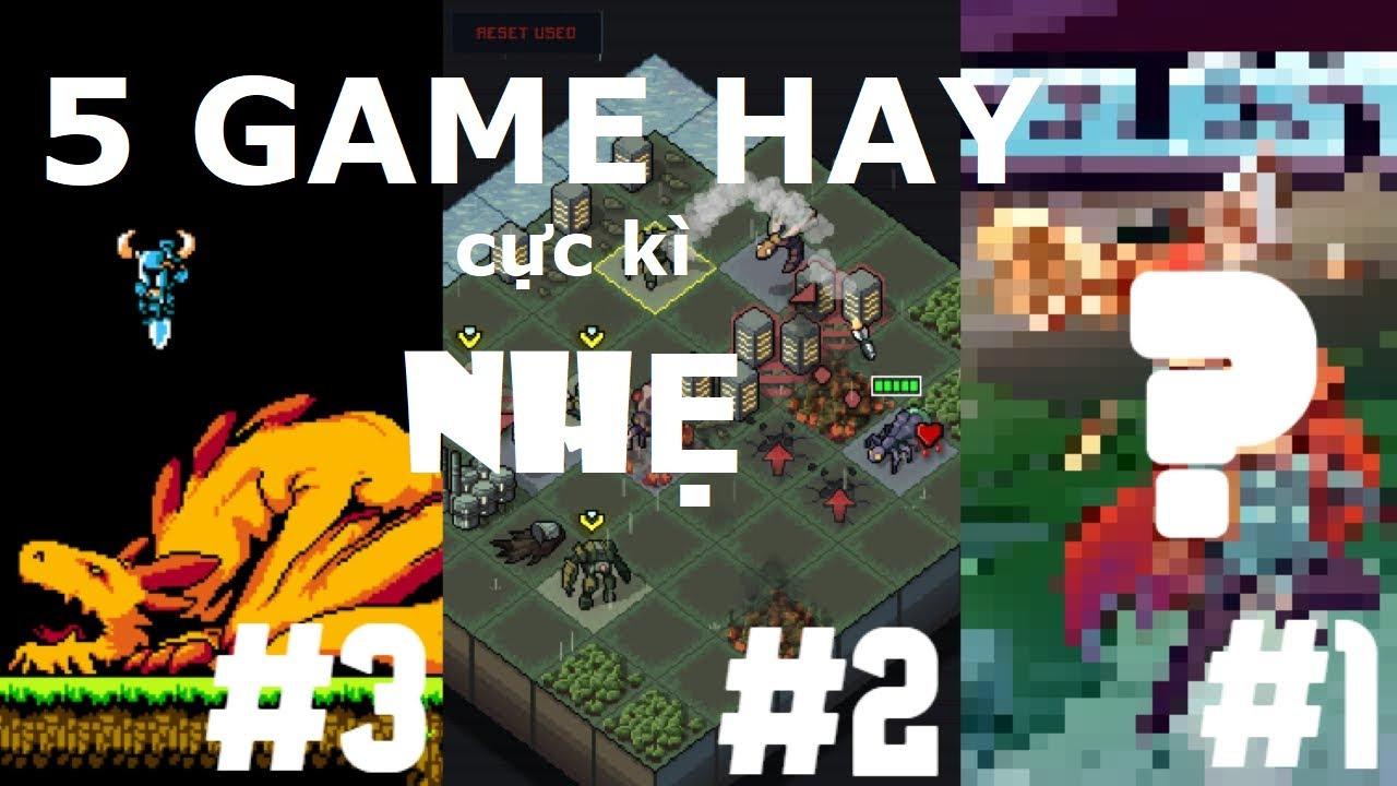 Top 5 Game[PC] Hay Cực Kỳ Nhẹ