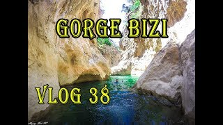VLOG 38 : Gorges de BIZI / مضايق بيزي الساحرة