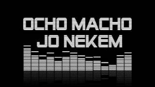 Ocho Macho Jó Nekem (Stereo Speaker