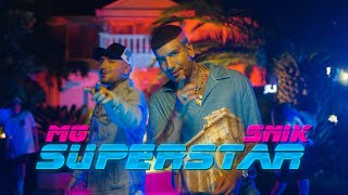 MG ft SNIK - SUPERSTAR (Official Music Video)