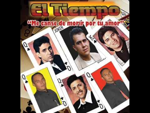 Grupo El Tiempo- me canse de morir por tu amor