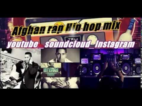 Afghan Rap Hip Hop Mix Episode 2 Dj Javid Citizen 2018 Afghan Dj