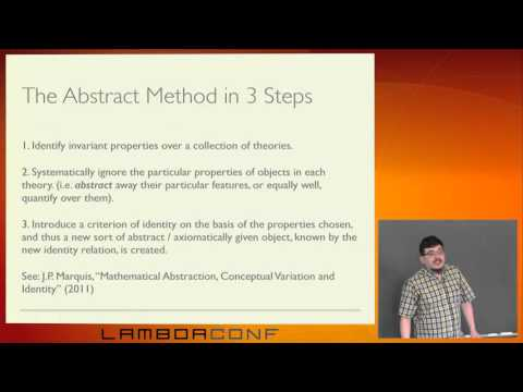 LambdaConf 2015 - The Abstract Method, In General   Gershom Bazerman