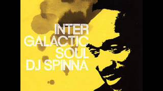 DJ Spinna, Phonte - Intergalactic Soul