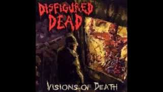 """Disfigured Dead """"They Hear Your Heart Beating"""""""