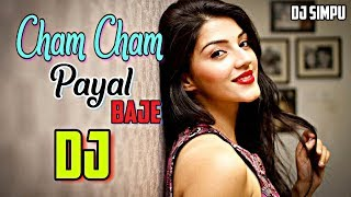 Cham Cham Payal Baje Re Gori (Dance Tapori Mix) Dj Appu.mp3
