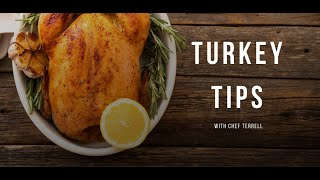 Thanksgiving Turkey Tips | Chef Terrell Gaskin