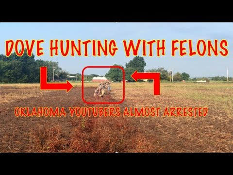 DOVE HUNTING WITH OKLAHOMA FELONS!!!