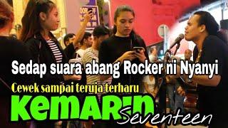 Download Mp3 Sedap suara abang Rocker ni Nyanyi Lagu indonesia | Cewek sampai teruja terharu |KEMARIN *SEVENTEEN